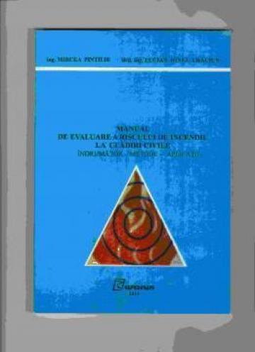 Manual de evaluarea riscului de incendiu la cladiri civile