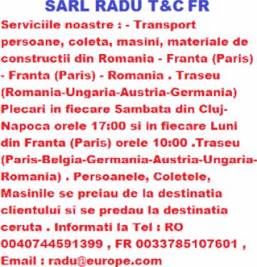 Transport persoane Romania - Franta Paris, Franta - Romania de la Sarl Radu