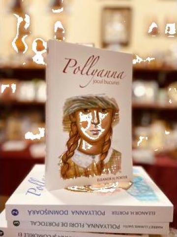 Carte, Pollyanna Jocul bucuriei 1 de la Candela Criscom Srl.