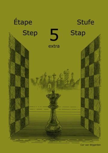 Caiet de exercitii, Step 5 Extra - Workbook / Pasul 5 extra de la Chess Events Srl