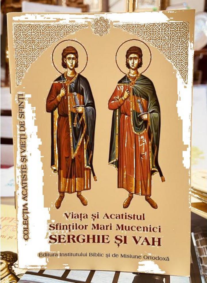 Carte, Viata si Acatistul Sfintilor Serghie si Vah